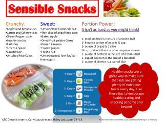 Crunchy :  Apples and breadsticks Carrot and Celery sticks Green Pepper sticks Zucchini circles