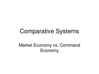Comparative Systems