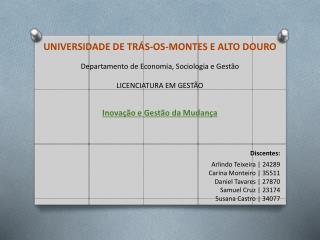 UNIVERSIDADE DE TRÁS-OS-MONTES E ALTO DOURO Departamento de Economia, Sociologia e Gestão