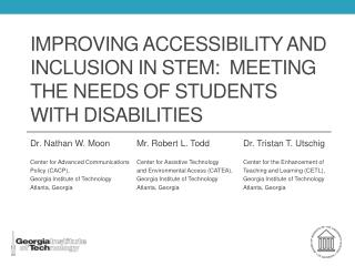 Improving Accessibility and Inclusion In STEM:  Meeting the needs of Students with Disabilities