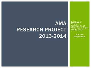 AMA Research Project 2013-2014