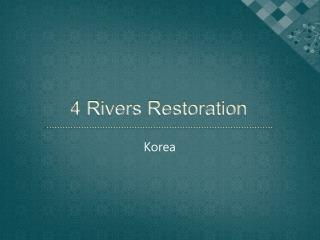 4 Rivers Restoration