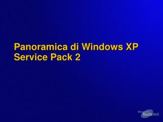 Panoramica di Windows XP Service Pack 2
