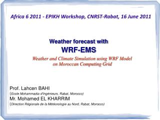 Weather forecast with WRF-EMS