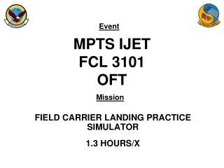 MPTS IJET FCL 3101  OFT