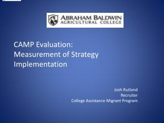 CAMP Evaluation: Measurement of Strategy Implementation