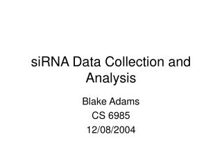 siRNA Data Collection and Analysis