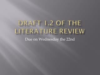 Draft 1.2 of the Literature Review