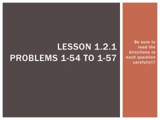 Lesson 1.2.1 Problems 1-54 to 1-57