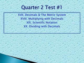 Quarter  2  Test  #1