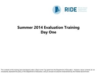 Summer 2014 Evaluation Training Day One