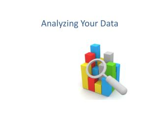 Analyzing Your Data