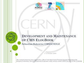 Development and  Maintenance of CMS  ElogBook