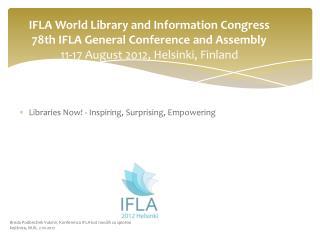 Libraries  Now! - Inspiring, Surprising, Empowering