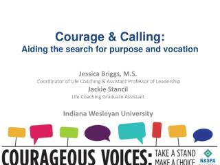 Courage &  Calling:  Aiding  the search for purpose and vocation