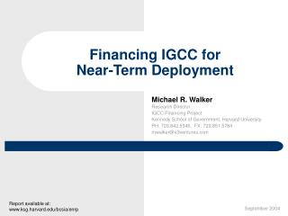Financing IGCC for  Near-Term Deployment