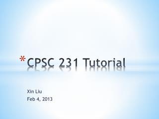 CPSC 231 Tutorial
