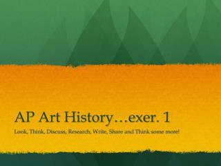 AP Art History… exer . 1