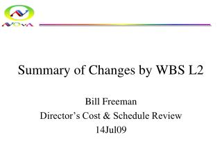 Summary of Changes by WBS L2