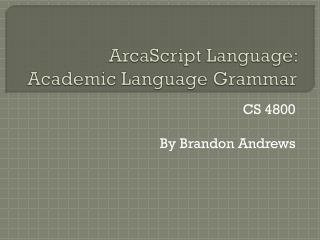 ArcaScript Language: Academic Language Grammar