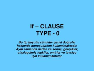 If   CLAUSE  TYPE - 0