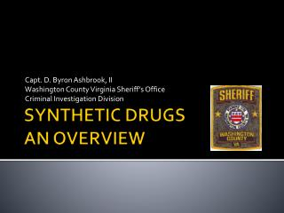 SYNTHETIC DRUGS AN OVERVIEW
