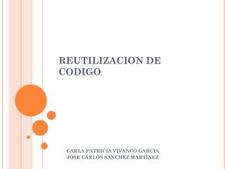 REUTILIZACION DE CODIGO