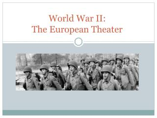 World War II:  The European Theater