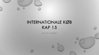 Internationale køb kap 15