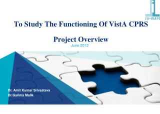 To Study The Functioning Of  VistA  CPRS Project Overview