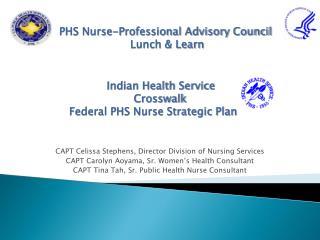 CAPT Celissa Stephens, Director Division of Nursing Services