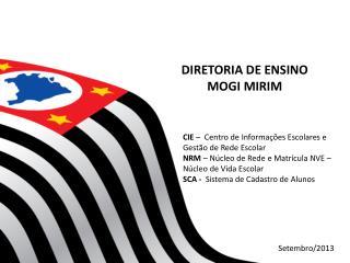 DIRETORIA DE ENSINO  MOGI MIRIM