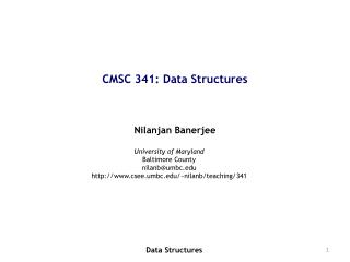 CMSC 341: Data Structures