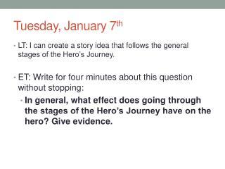 Tuesday, January 7 th