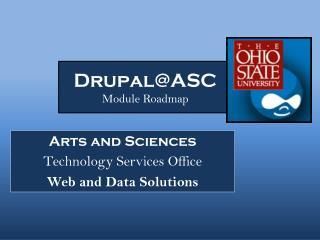 Drupal@ASC Module Roadmap