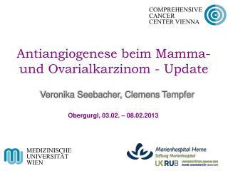 Antiangiogenese  beim Mamma- und Ovarialkarzinom - Update