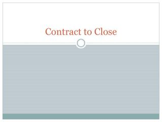 Contract to Close