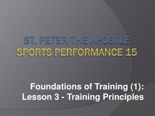 St. Peter the Apostle Sports  Performance 15