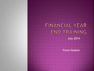 Financial Year End Training