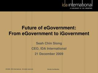 Future of eGovernment: From eGovernment to iGovernment