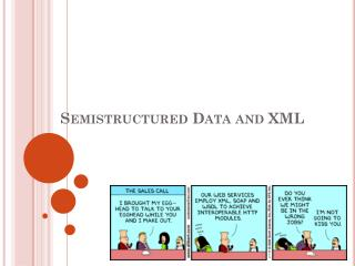 Semistructured Data and XML