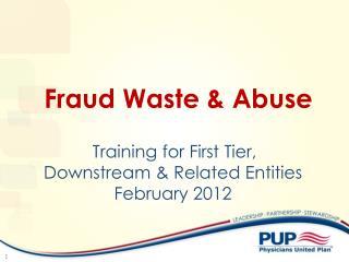 Fraud Waste  Abuse