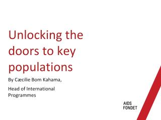 Unlocking  the  doors  to  key  populations