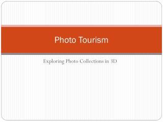 Photo Tourism