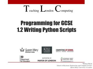 Programming for GCSE 1.2  Writing Python Scripts