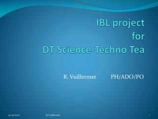 IBL project for DT Science-Techno Tea