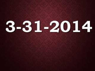 3-31-2014