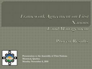 Framework Agreement on First Nations  Land Management Proven Results