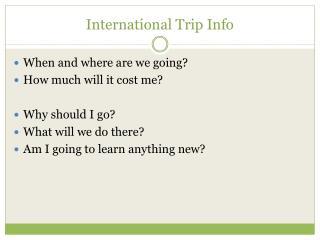 International Trip Info