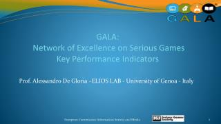 GALA:  Network of Excellence on Serious Games Key Performance Indicators